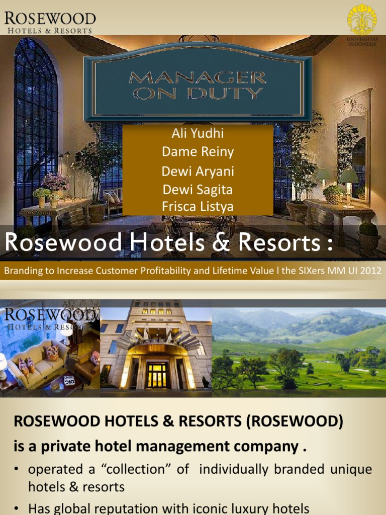 rosewood hotels case study essay Free essay: rosewood hotels case analysis a private hotel management company, rosewood hotels resorts with iconic luxury hotels such as the mansion on turtle.