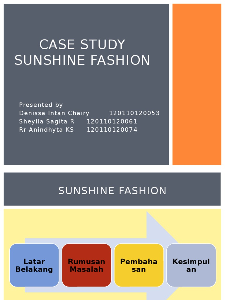 case study sunshine fashion fraud theft Illegal exploitations are easier to identify fraud or theft can generally be found on paper but improper exploitation doesn't need to involve malicious intent it.