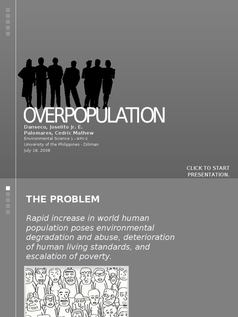 an examination of the social problem of overpopulation Overpopulation remains the leading driver of hunger, desertification, species depletion and a range of social maladies across the planet recently, a sp.
