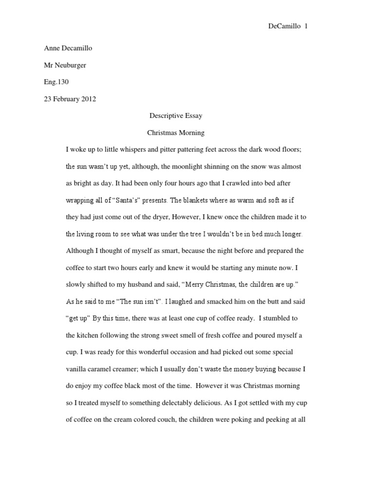 a description of the morning essay Descriptive essay — my secondary school no matter in the morning or afternoon, there is a bright sun shining on top of the sky.