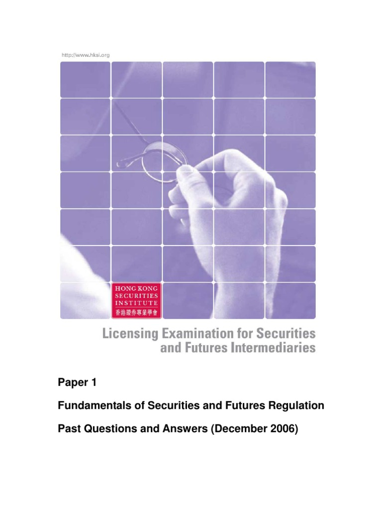 licensing examination for securities and futures intermediaries paper For securities and futures intermediaries examination for securities and futures intermediariesneed only pass the paper 8 securities.