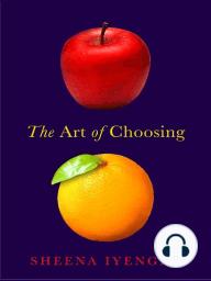 The Art of Choosing