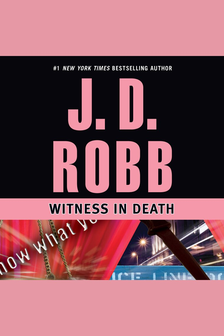 Witness in Death by J. D. Robb and Susan Ericksen by J. D. Robb and Susan  Ericksen - Listen Online