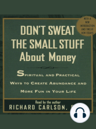 Dont Sweat The Small Stuff About Money