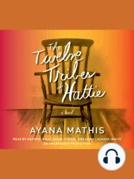 The Twelve Tribes of Hattie (Oprah's Book Club 2.0)