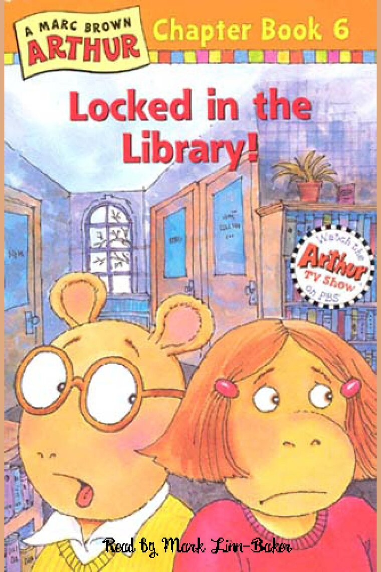 Arthur Locked In The Library By Marc Brown And Mark Linn Baker