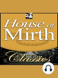 House of Mirth