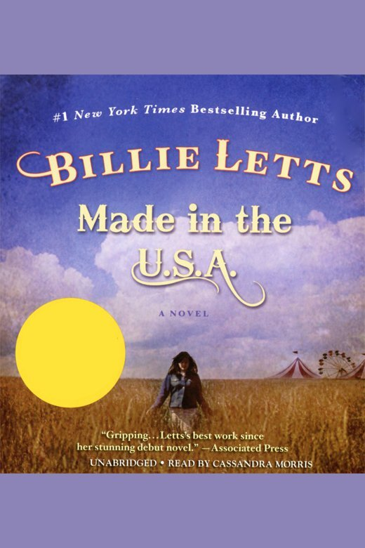 Made In The Usa By Billie Letts And Cassandra Morris By Billie