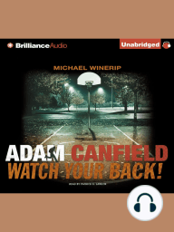 Adam Canfield Watch Your Back!