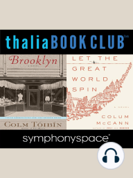 Colum McCann's Let the Great World Spin and Colm Toibin's Brooklyn