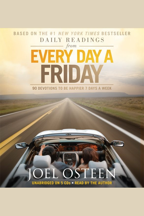 Daily Readings From Every Day A Friday By Joel Osteen By Joel Osteen