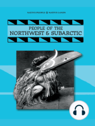 People of the Northwest & Subartic