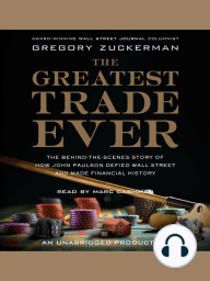 The Greatest Trade Ever