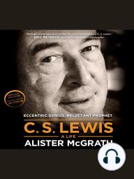 C. S. Lewis - A Life