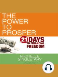 The Power to Prosper