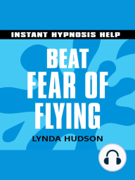 Beat Fear of Flying - Instant Hypnosis Help