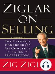Ziglar on Selling