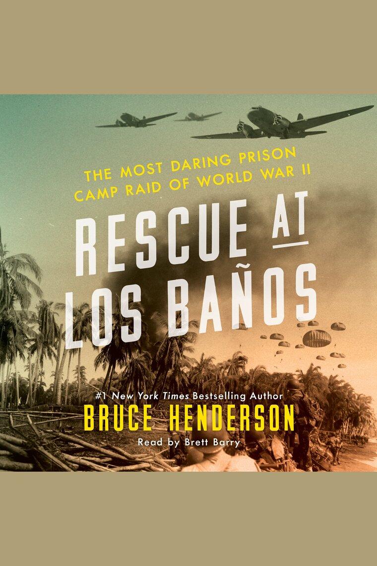 Banos Online.Rescue At Los Banos De Bruce Henderson E Brett Barry Ouca Online