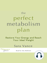 The Perfect Metabolism Plan
