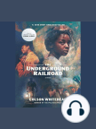The Underground Railroad (Oprah's Book Club): A Novel - Read book online for free with a free trial.