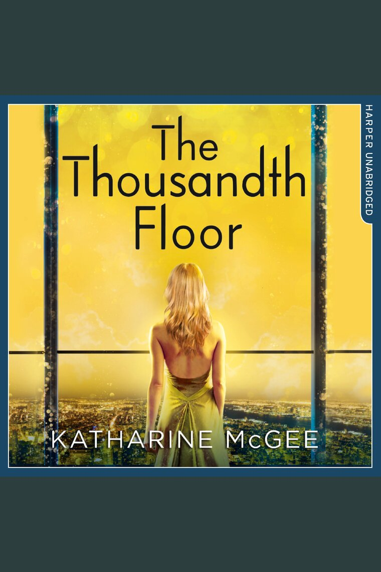 The Thousandth Floor by Katharine McGee and Phoebe Strole ...