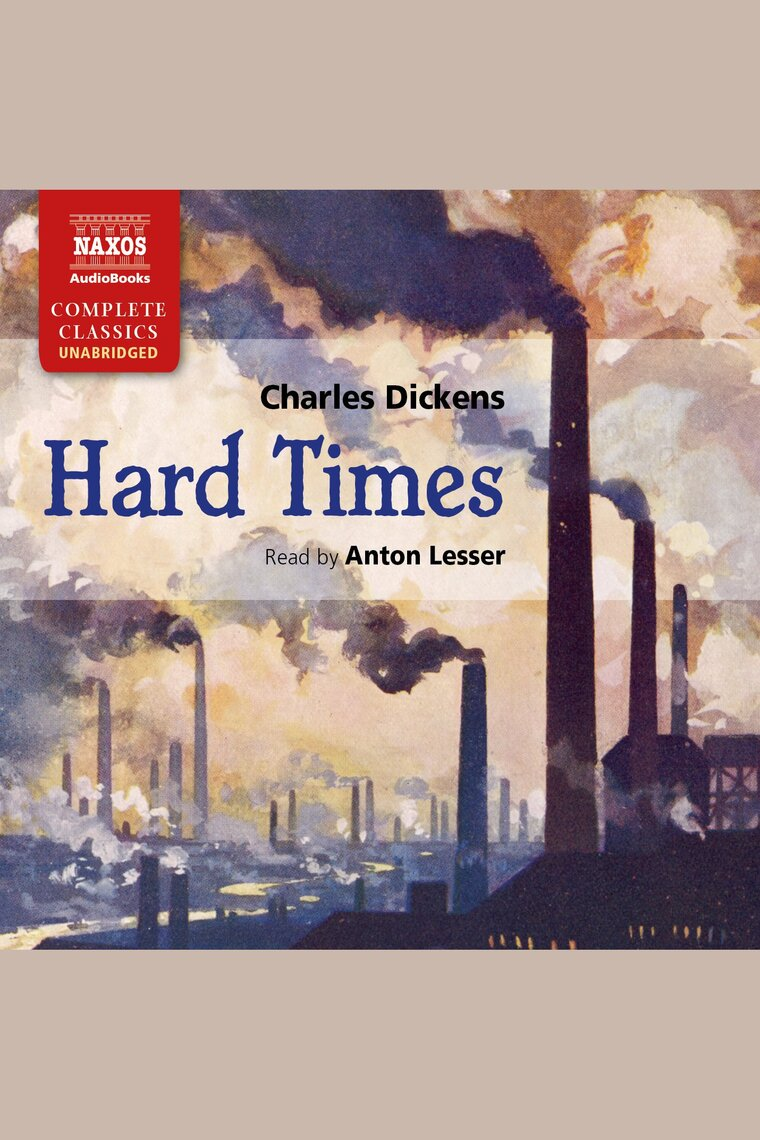 hard times by charles dickens romantic tragedy or proletariat propaganda Example #1: hard times (by charles dickens) literature abounds with innuendo – especially romantic poetry, novels, and dramas some authors believe that.