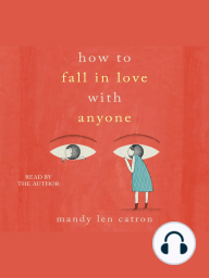 How to Fall in Love with Anyone: Essays