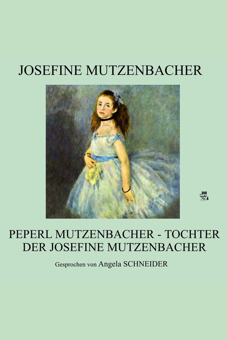 Hören Sie das Hörbuch Peperl Mutzenbacher - Tochter der