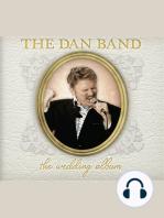 Dan Band, The