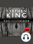 Libro de audio, The Outsider: A Novel - Escuche libros de audio gratis con una prueba gratuita.
