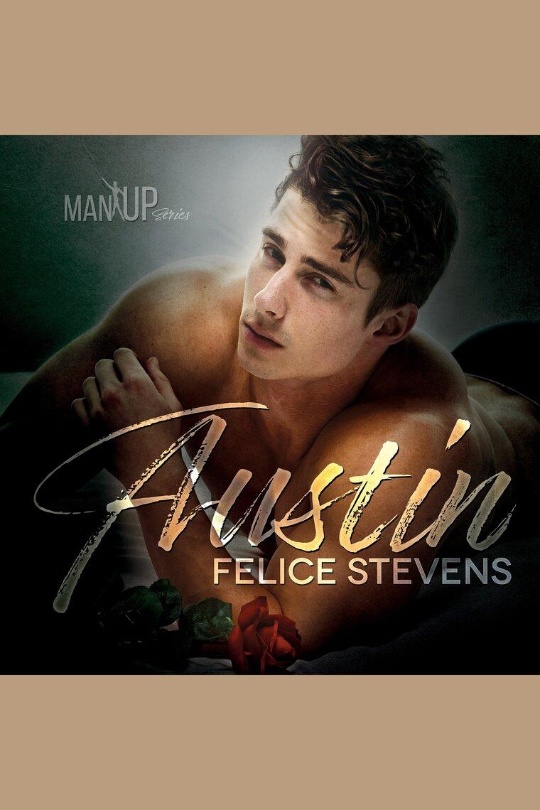 Alexander Texas Estrella Porno austin—man up book 1felice stevens and kale williams - audiobook -  listen online
