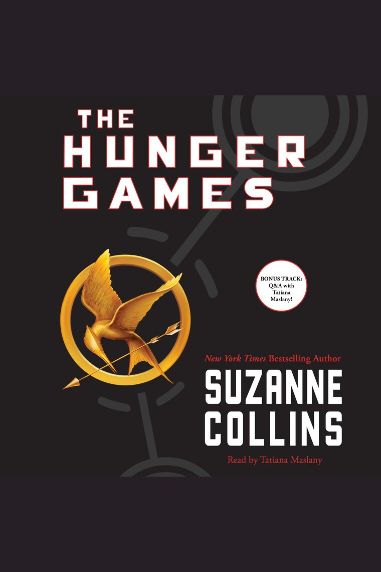 Listen To The Hunger Games Audiobook By Suzanne Collins And Tatiana Maslany
