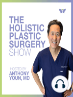 """""""I Hate My Neck""""- Cosmetic Treatments To Help You Love It Again with Dr. Anthony Youn - Holistic Plastic Surgery Show #104"""