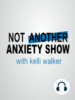Ep 166. The Anxious Brain Responds to All Threats Equally... Real or Imagined
