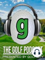 Golf Podcast 205