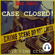 Crime Club and Sherlock Holmes: This week's hour of Case Closed begins with a visit to The Crime Club for their story, Murder Rents A Room.  That episode aired June 5, 1947.  Sherlock Holmes follows that with an episode from 1954 titled, The Norwood Builder. Download CaseClosed548