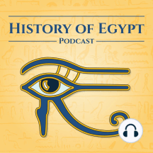 76: 54 Years of Splendour: Thutmose III (Part 10): The End of a Mighty Reign.