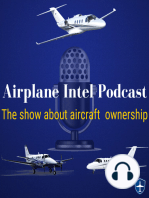 052 - Owning an Experimental Airplane   Airplane Intel Podcast   Aviation Podcast