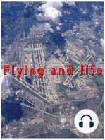 Flying and Life #6 - Work, Work and More Work