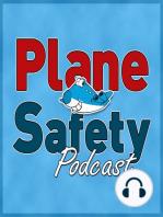Plane Safety Podcast Episode 38 ; Short flights & other adventures