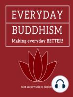 Everyday Buddhism 27 - Right Mindfulness and Meditation