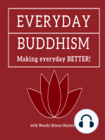 Everyday Buddhism 8 - Mindfulness Discussion with Meg Salter