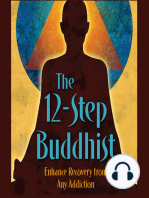 The 12-Step Buddhist Podcast Episode #25