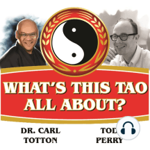 """Show # 51 — Psychic Cleansing and Chapter 45: Dr. Totton shares some techniquesto help us cleanse our minds and free ourselves from attachment. Later, Chapter 45 of the """"Tao Te Ching."""" Right click to download The Mind, Cleaning, Karma, and Life."""