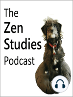80 - Four Foundations of Mindfulness Practice and Similarities in Zen