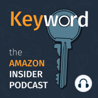 Ep. 031 Keyword Podcast: Keywords: Keywords are one of the many back end components that have to be properly optimized or else customers won't be able to find your products. The most important thing when it comes to keywords is to think like a shopper.  Eric Heller of Marketplace Ignitio