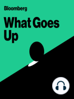 "Introducing ""What Goes Up,"" A New Show From Bloomberg"