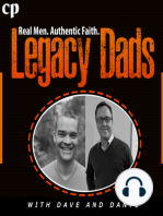 Legacy Dads Episode #33 - Saving My Marriage From Divorce
