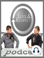Episode 099 - Can We Manipulate Each Other With The Love And Respect Teaching?