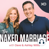 Ditch Your Sexual Baggage: On this episode of The Naked Marriage Podcast, Dave and Ashley Willis discuss how each of us brings baggage from the past into our marriage that can ultimately affect the quality of our sex lives.